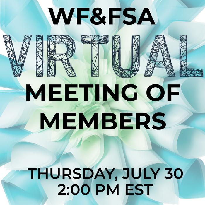 2020 WF&FSA Virtual Meeting of Members